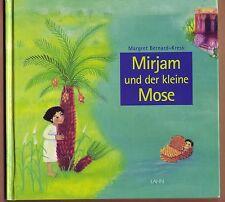 Margret Bernard-Kress - Mirjam und der kleine Mose