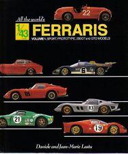 FERRARI SCALA 1/43 VOLUME 1 SPORT PROTOTIPO 250GT & GTV MODELLI BOOK by D&J LASTU