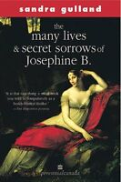 The Many Lives And Secret Sorrows Of Josephine B (
