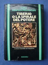 STORIA ROMANA-MAZZOLANI-TIBERIO O LA SPIRALE DEL POTERE