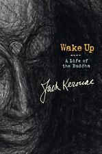 """""""Wake Up : A Life of the Buddha-ExLibrary by Kerouac, Jack """""""