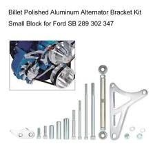 Billet Alternator Bracket Kit Small Block Windsor For Ford SB 289 302 347 V6S2