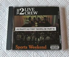 The 2 Live Crew - Sports Weekend - Scarce Mint 1991 US Import Cd Album