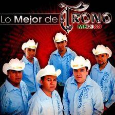 Lo Mejor del Trono de Mexico by El Trono de México (CD, Mar-2012, Fonovisa) NEW
