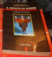 IL RIFIUTO DI VIVERE ANATOMIA DEL SUICIDIO  CREPET FLORENZANO EDITORI RIUNITI
