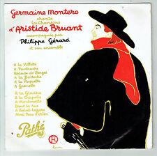 33T 25cm Germaine MONTERO Philippe GERARD Disque CHANSONS Aristide BRUANT RARE