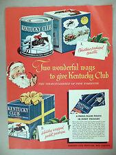 Kentucky Club Pipe & Cigarette Tobacco PRINT AD - 1954 ~~ Christmas, Santa Claus