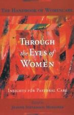 Through the Eyes of Women : Insights for Pastoral Care by Jeanne S. Moessner (20