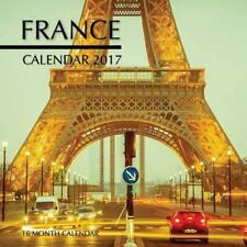 France Calendar 2017: 16 Month Calendar by David Mann (2016, Paperback)