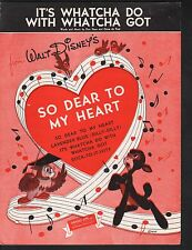 It's Whatcha Do With Whatcha Got 1948 So Dear To My Heart  Sheet Music