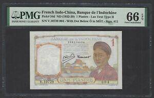 French Indo-china One Piastre ND(1932-39 P54d Uncirculated Grade 66