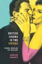 British Cinema in the Fifties: Gender, Genre and the 'New Look'-ExLibrary