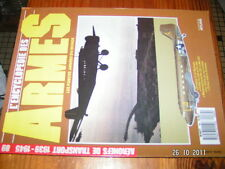 * Encyclopédie Armes n°89 Aeronefs de transport 1939/45