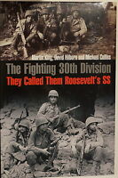 WW2 US The Fighting 30th Division They Called Them Roosevelt's SS Reference Book