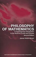 Philosophy of Mathematics: A Contemporary Introduction to the World of Proofs an