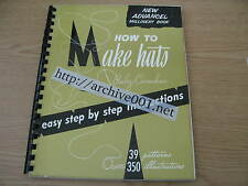 Ruby Carnahan How To Make Hats Millinery Advanced RARE Making Head Wear Patterns