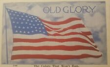 """Vintage Postcard-  """"Old Glory""""  The Colors That Won't Run"""