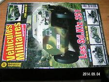 ** Vehicules Militaires n°32 Sd.Kfz 251 Char M2 1000 Harley 1700 Char KV2