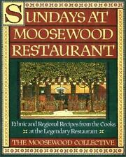 Sundays at Moosewood Restaurant: Ethnic and Regional Recipes from the Cooks at t