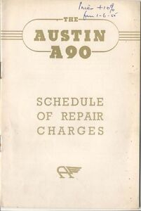 Austin A90 Schedule of Repair Charges 1954 1085 BD 2 and BE 2