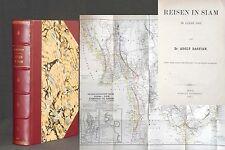 BASTIAN Reisen in Siam im Jahre 1863 SELTEN! Asien Expedition Hinterindien