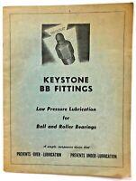 Vintage Pennsylvania Bearings Inc. Keystone BB Fittings Lubrication Booklet BK17