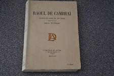 RAOUL DE CAMBRAI Chanson de Geste du XIIIe siècle, Paul TUFFRAU 1924 (P3)