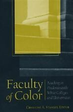Faculty of Color: Teaching in Predominantly White Colleges and-ExLibrary