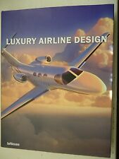 LUXURY AIRLINE DESIGN edited by PETER DELIUS & JACEK SLASKI 2005 HARDBACK