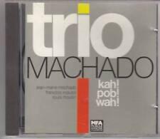 CD Album Jazz - Trio Machado – Kah! Pob! Wah!
