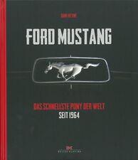 Heyne: Ford Mustang, das schnellste Pony der Welt NEU Typen-Handbuch/Geschichte