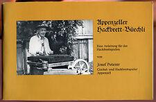 Josef Peterer Appenzeller Hackbrett-Büechli Eine Anleitung Hackbrettspielen 1975
