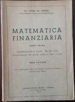Matematica finanziaria prima parte - Ettore Del Vecchio - Mario Bozzi - 1953