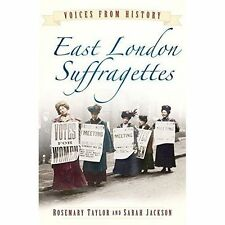 East London Suffragettes (Voices From History)