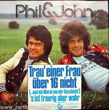Single / PHIL & JOHN / SCHLAGER / 1976 / RARITÄT /