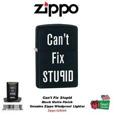 Zippo Can't Fix Stupid, Black Matte Lighter Classic Windproof #28664