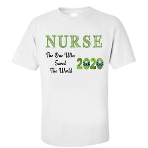 Nurse The One Who Saved The World 2020 T-Shirt Gifts, Corona Quotes on T-shirt