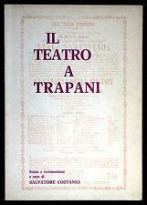 Il teatro a Trapani di S. Costanza compagnie teatrali debutto Enrico Caruso
