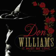 Don Williams : It Must Be Love: The Collection (2013) (NEW CD) 25 track Edition