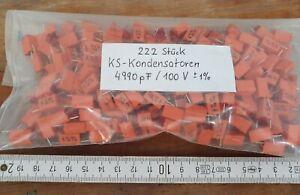 222x KS STYROFLEX KONDENSATOREN 100 V 4990 pF f. RÖHRENVERSTÄRKER NOS