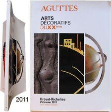 Arts décoratifs du XXeme 2011/02 Aguttes Adnet Arbus Drouet Jansen Lalique Leleu