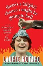 There's a (Slight) Chance I Might Be Going to Hell: A Novel of Sewer Pipes, Page