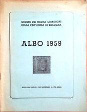 ALBO 1959. ORDINE DEI MEDICI CHIRURGHI DELLA PROVINCIA DI BOLOGNA.