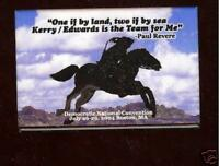KERRY EDWARDS Pin Paul REVERE Quotation 2004 PINBACK Democratic CONVENTION