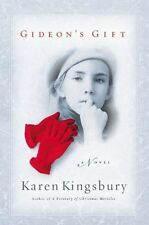 Gideons Gift (The Red Gloves Collection #1) by Karen Kingsbury