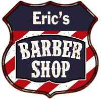 Eric's Barber Shop Personalized Shield Metal Sign Hair Gift 211110020036