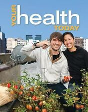Your Health Today: Choices in a Changing Society, Teague, Michael, Mackenzie, Sa