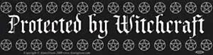'Protected By Witchcraft' Bumper Sticker!
