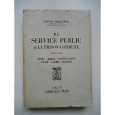 Du service public à la prison commune Souvenirs / Marcel Peyrouton / Réf62495