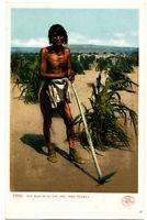 """5890 The Man with the Hoe, Moki Pueblo"" Undivided-back Detroit Publishing 1906"